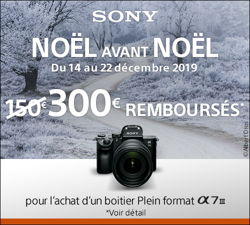 ODR Sony hiver avant noel doublement a7 III